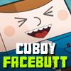 Cuboy Facebutt