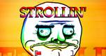 Strollin spel